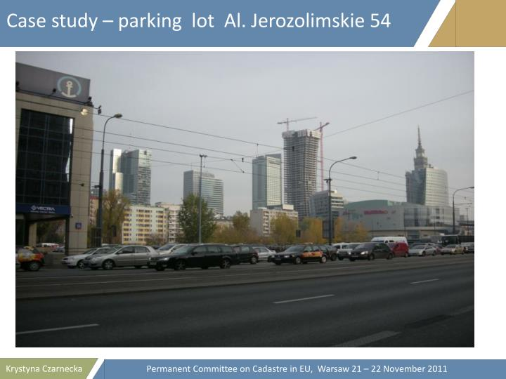 Case study – parking  lot  Al. Jerozolimskie 54