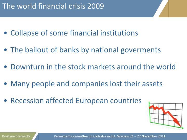 The world financial crisis 2009