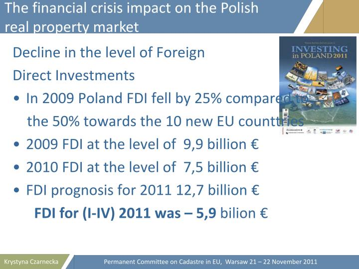 The financial crisis impact on the Polish  real property market