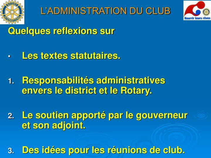 L'ADMINISTRATION DU CLUB