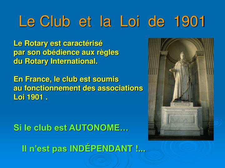 Le Club  et  la  Loi  de  1901