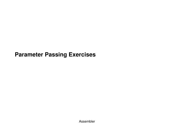 Parameter passing exercises