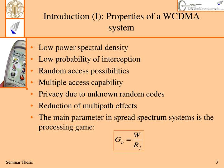 Introduction (I): Properties of a WCDMA system
