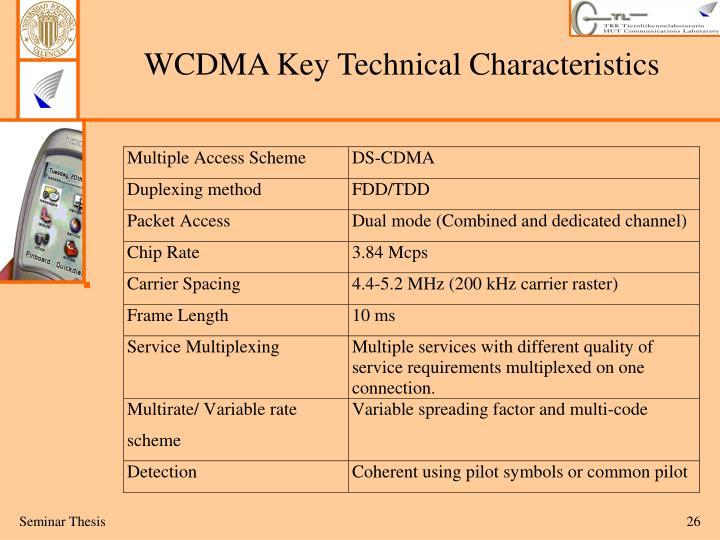 WCDMA Key Technical Characteristics