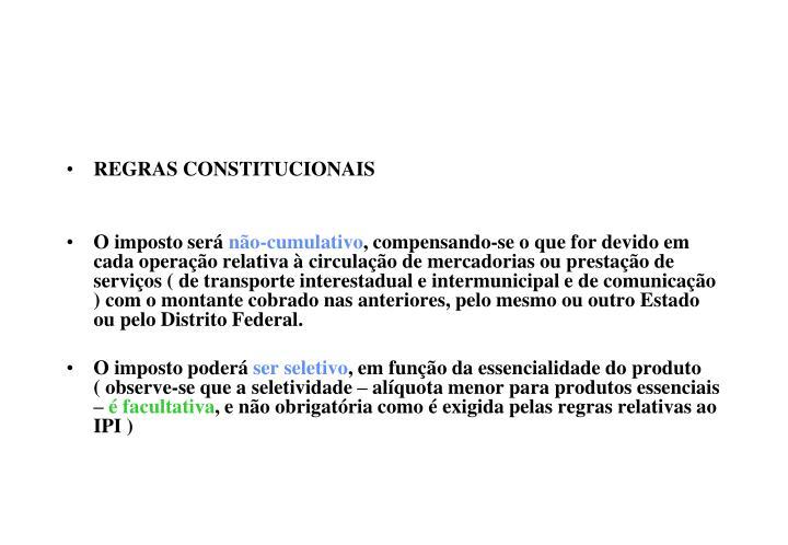 REGRAS CONSTITUCIONAIS