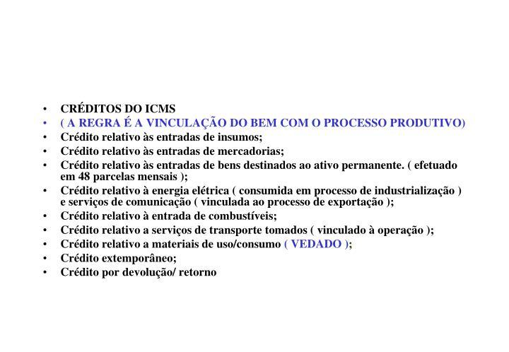 CRÉDITOS DO ICMS