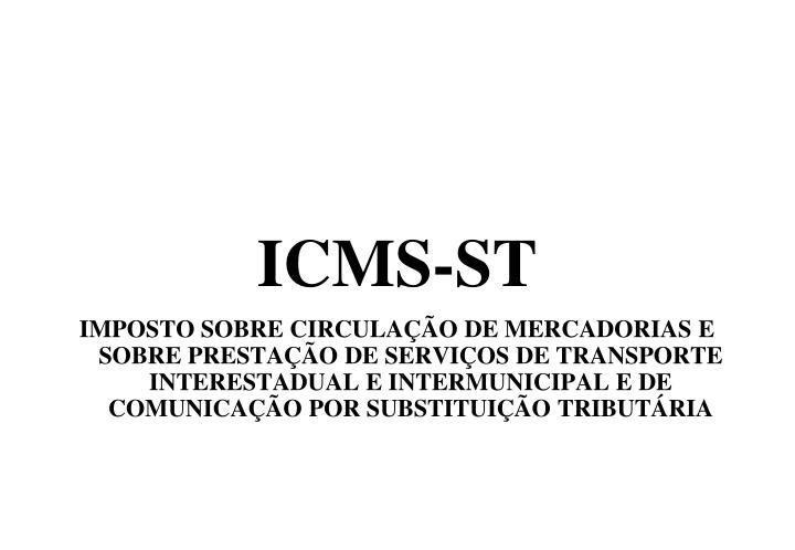 ICMS-ST
