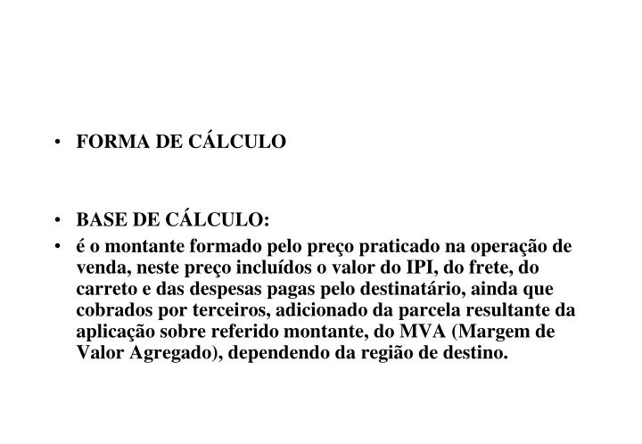 FORMA DE CÁLCULO