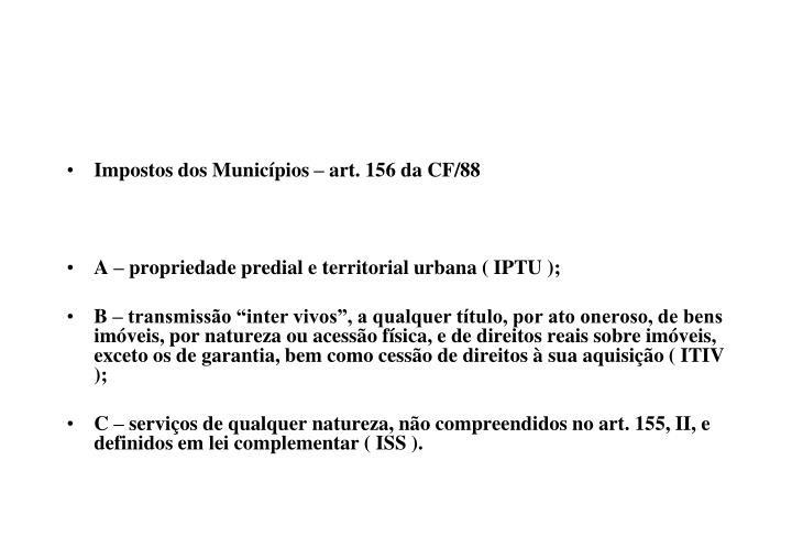 Impostos dos Municípios – art. 156 da CF/88