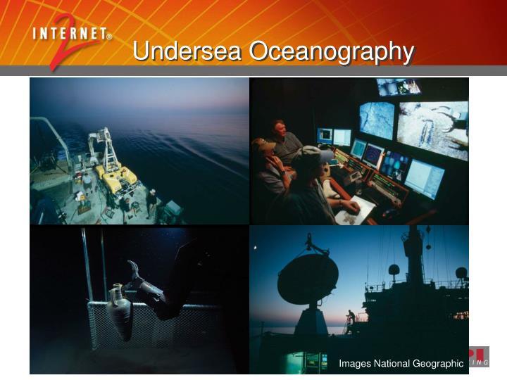 Undersea Oceanography