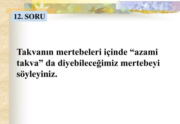 12. SORU