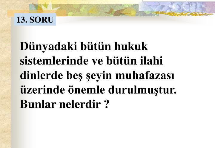 13. SORU