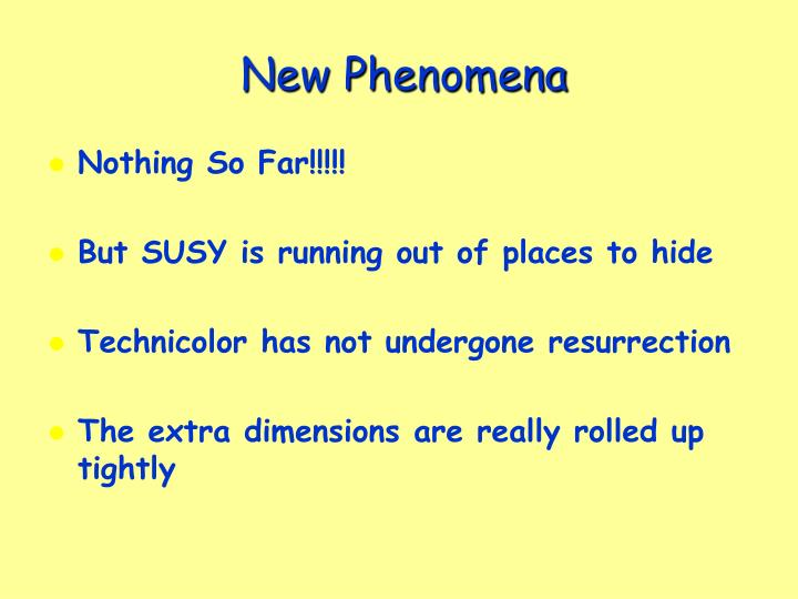 New Phenomena