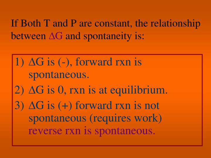 If Both T and P are constant, the relationship between
