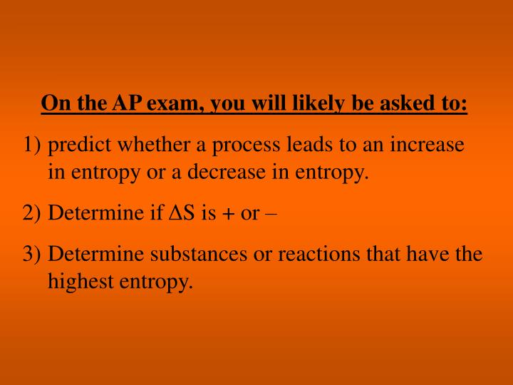 On the AP exam, you will likely be asked to: