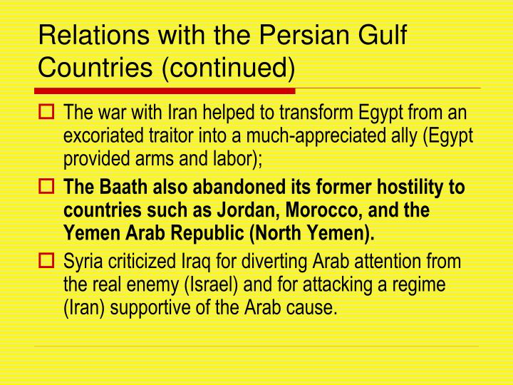 Relations with the Persian Gulf Countries (continued)