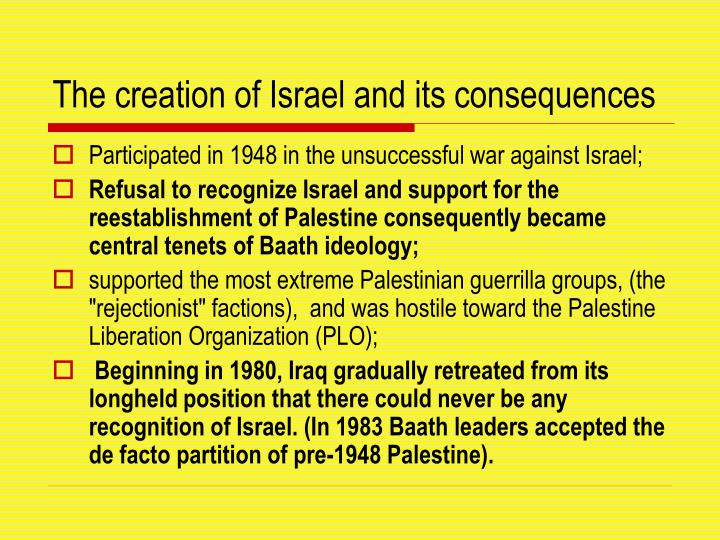 The creation of israel and its consequences