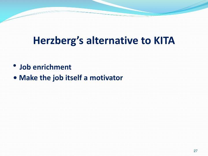 Herzberg's alternative to KITA