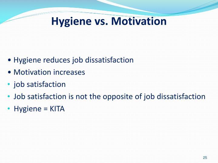Hygiene vs. Motivation