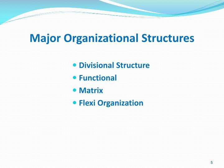 Major Organizational Structures