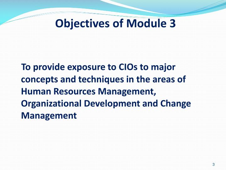 Objectives of Module 3