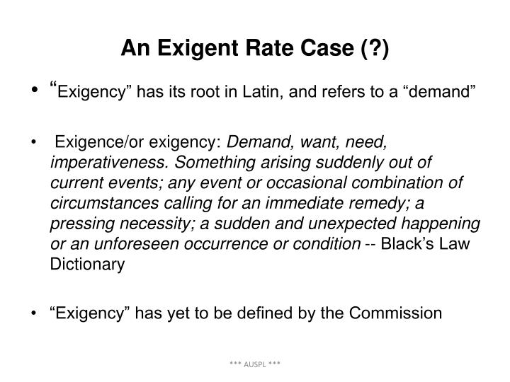 An Exigent Rate Case (?)