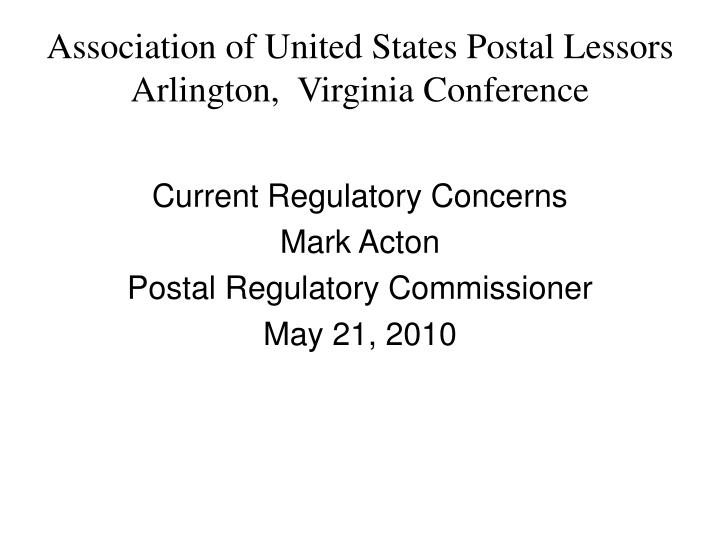 Association of united states postal lessors arlington virginia conference