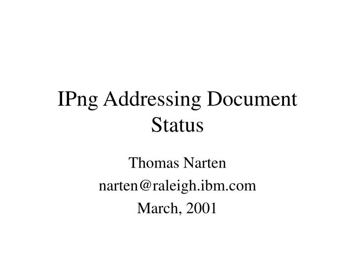 Ipng addressing document status