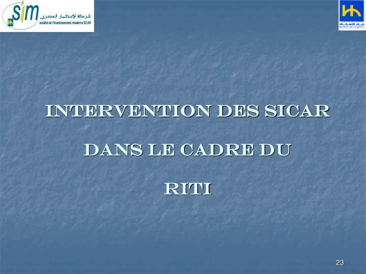Intervention des SICAR dans le cadre du