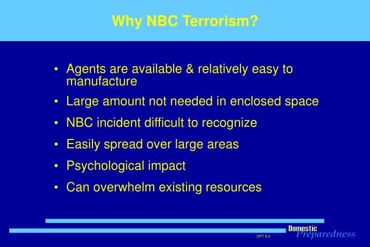 Why NBC Terrorism?