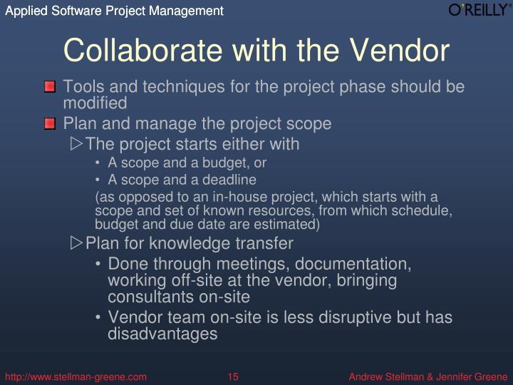 Collaborate with the Vendor