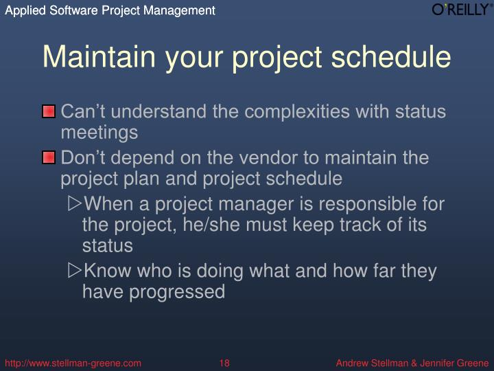Maintain your project schedule