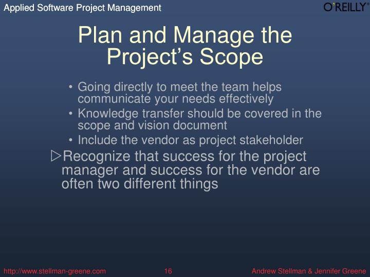 Plan and Manage the Project's Scope
