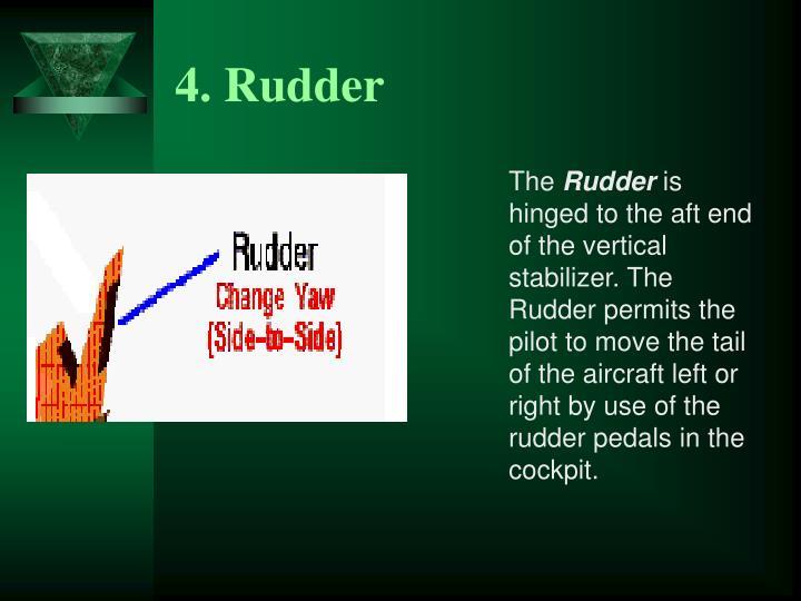 4. Rudder