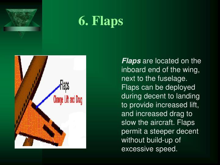 6. Flaps
