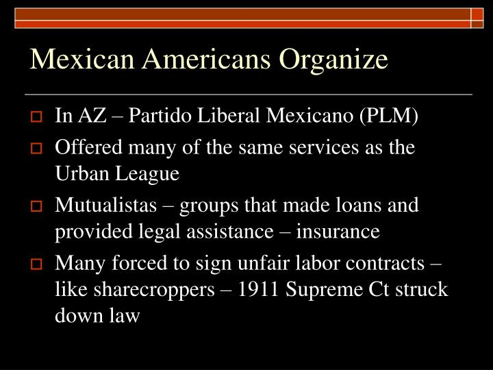 Mexican Americans Organize