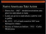 native americans take action