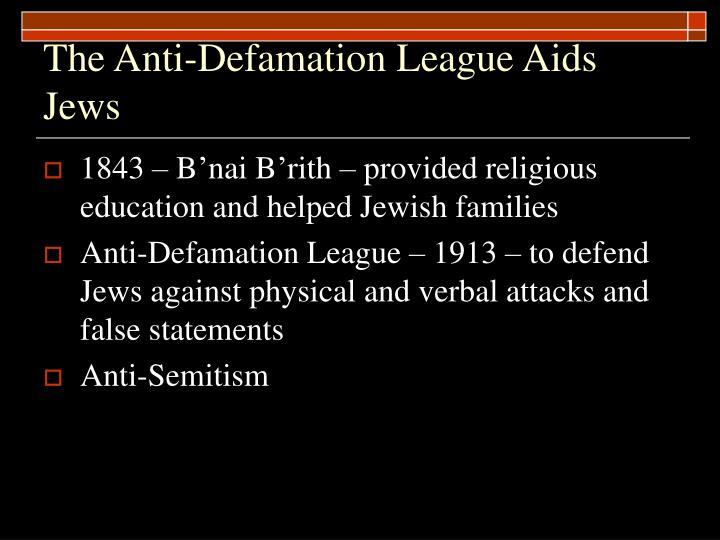 The Anti-Defamation League Aids Jews
