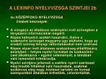 a lexinfo nyelvvizsga szintjei 2b