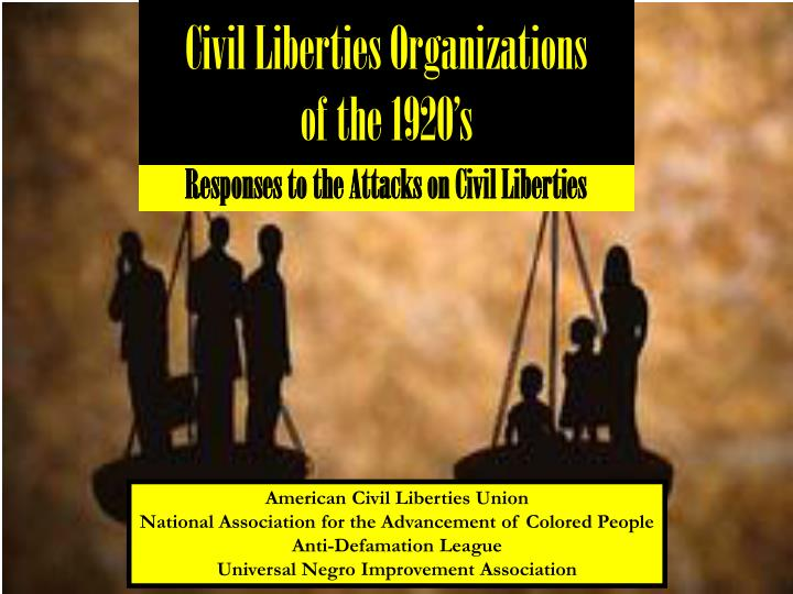 Civil Liberties Organizations