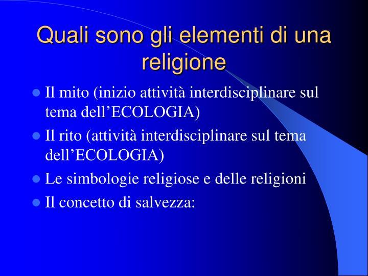 Quali sono gli elementi di una religione