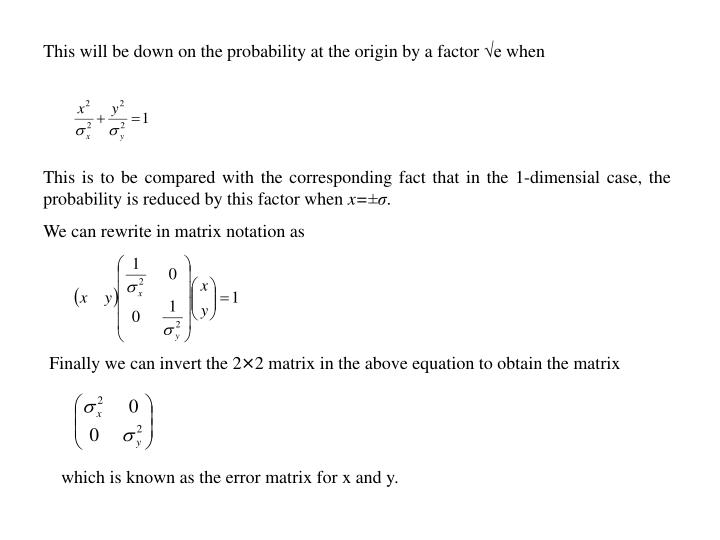 This will be down on the probability at the origin by a factor