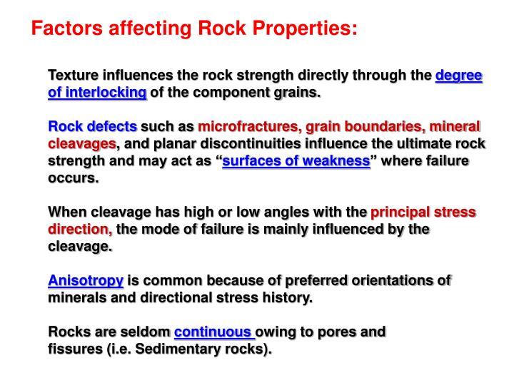 Factors affecting Rock Properties: