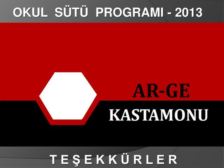 OKUL  ST  PROGRAMI - 2013