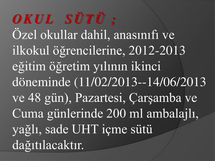 OKUL  ST ;
