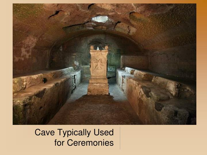 Cave Typically Used for Ceremonies