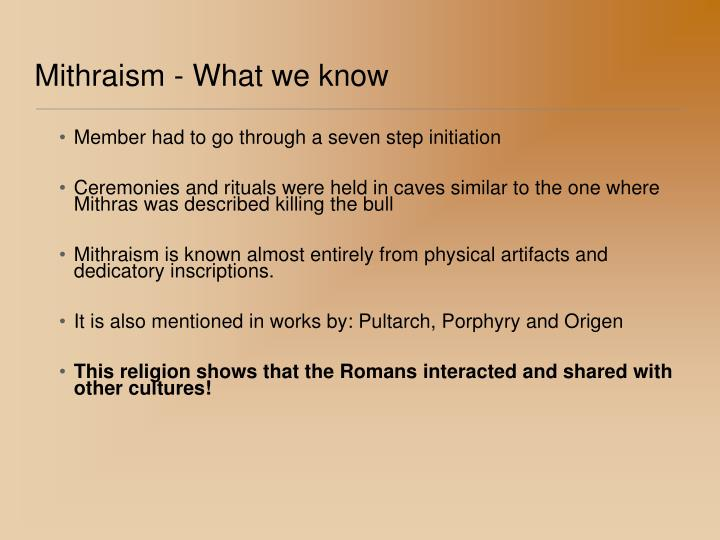Mithraism - What we know