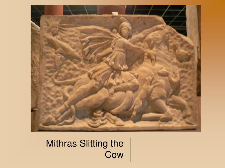 Mithras Slitting the Cow