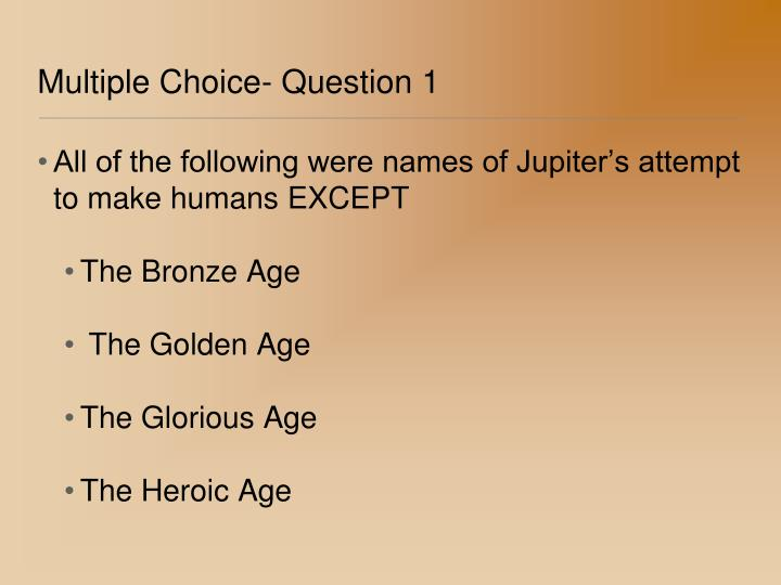 Multiple Choice- Question 1