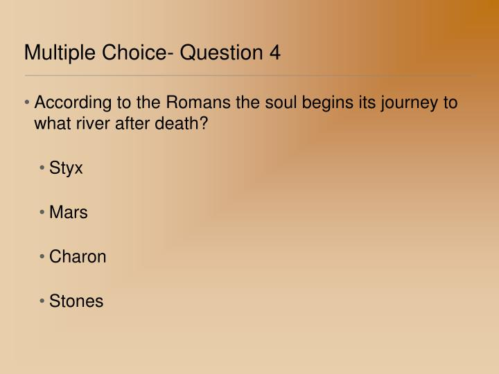 Multiple Choice- Question 4